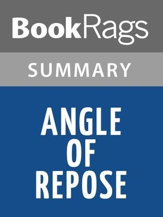 Angle of Repose by Wallace Stegner | Summary & Study Guide