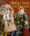 Sew a Circle of Friends: Adorable Cloth Doll Projects