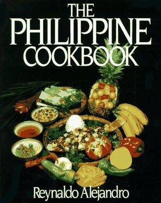 The Philippine Cookbook by Reynaldo Gamboa Alejandro