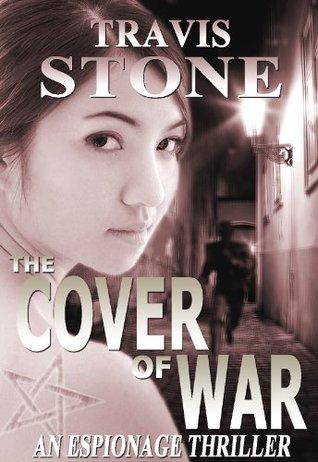 The Cover of War: A Vietnam War Espionage Thriller