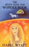 Seven-Year-Old Wonder-Book by Isabel Wyatt