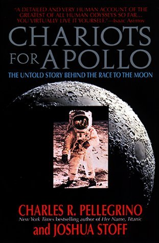 Ebook Chariots for Apollo:: The Untold Story Behind the Race to the Moon by Charles Pellegrino PDF!