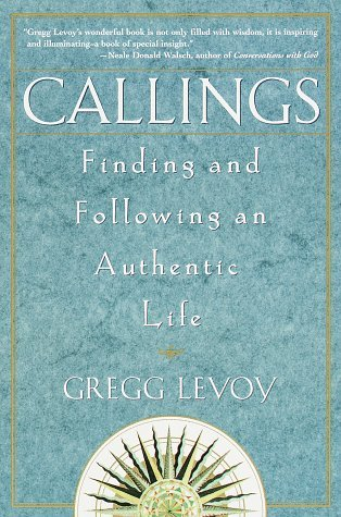 callings-finding-and-following-an-authentic-life