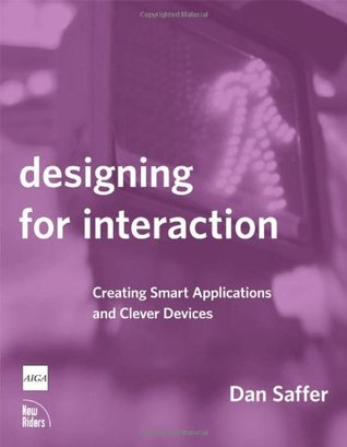 Designing for interaction creating smart applications and clever designing for interaction creating smart applications and clever devices fandeluxe Image collections