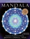 Mandala: Luminous Symbols for Healing (with a New CD of Meditations and Exercises!)