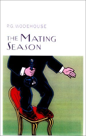 The Mating Season by P.G. Wodehouse