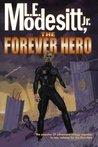 The Forever Hero (Forever Hero, #1-3)