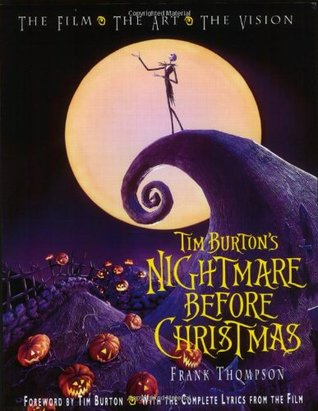 Tim Burton's Nightmare Before Christmas by Frank T. Thompson