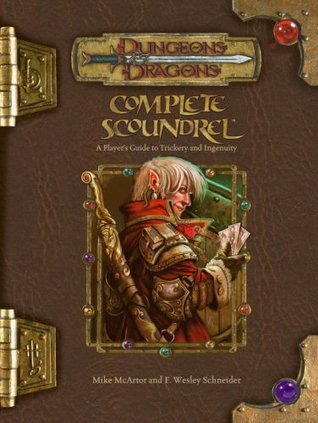 Complete Scoundrel (Dungeons & Dragons Edition 3.5 Fantasy)