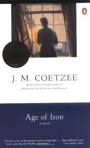 Age of Iron by J.M. Coetzee