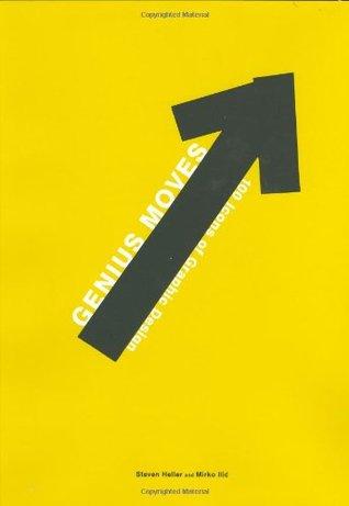 Genius Moves: 100 Icons of Graphic Design