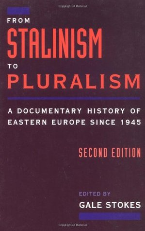 From Stalinism to Pluralism