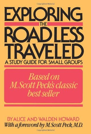 Exploring the Road Less Traveled: A Study Guide for Small Groups