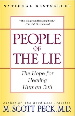 People of the Lie by M. Scott Peck