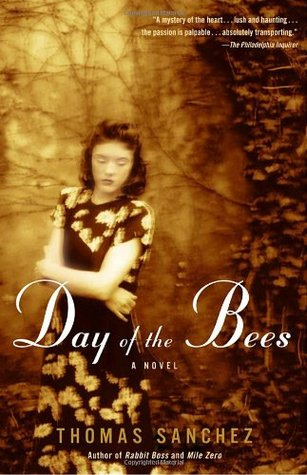 Ebook Day of the Bees by Thomas Sanchez PDF!