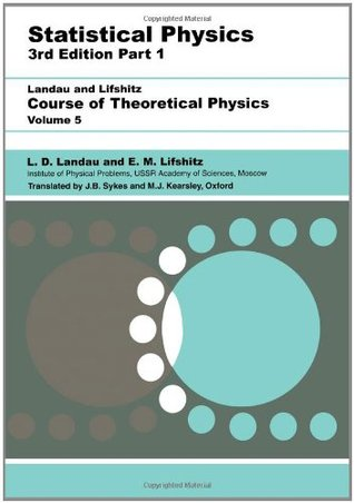Ebook Course of Theoretical Physics: Vol. 5, Statistical Physics, Part 1 by L.D. Landau DOC!