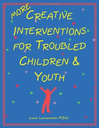 more-creative-interventions-for-troubled-children-and-youth