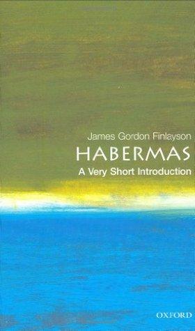 Habermas by James Gordon Finlayson