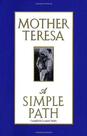 Simple Path by Mother Teresa