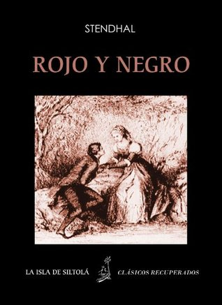 Rojo y negro, tomos 1 y 2 (Ilustrado) (Siltolá, Clásicos recuperados), con 12 ilustraciones de Henri Dubouchet (Spanish Edition)