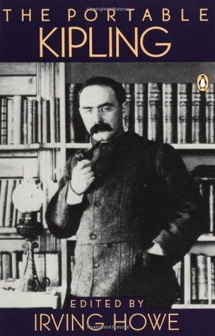 The Portable Kipling by Rudyard Kipling