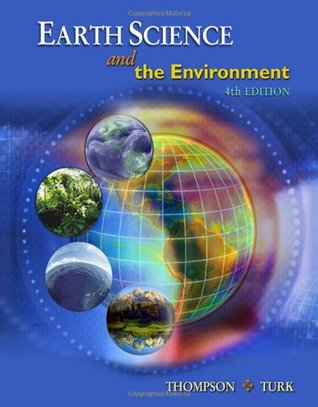 Earth Science and the Environment (with CengageNOW Printed Access Card)