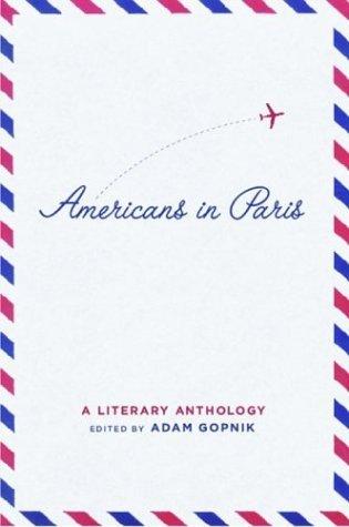 Americans in Paris by Adam Gopnik