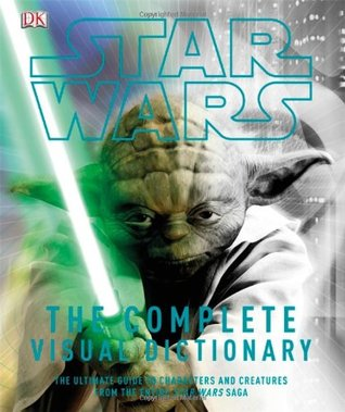 Star Wars: The Complete Visual Dictionary