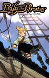 Polly and the Pirates, Volume 1 (Polly & the Pirates, #1)