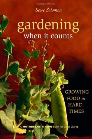 Gardening When It Counts: Growing Food in Hard Times