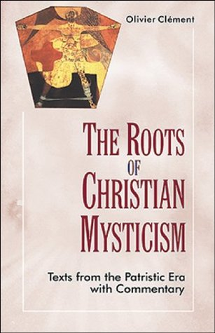 Roots of Christian Mysticism: Texts from Patristic Era with Commentary