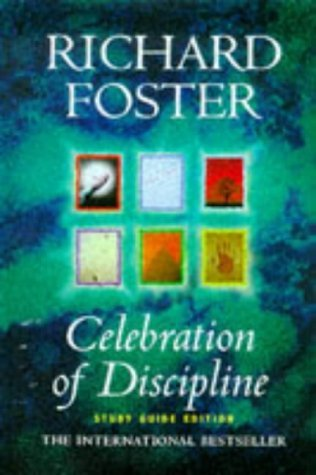 Richard Foster Celebration Of Discipline Pdf