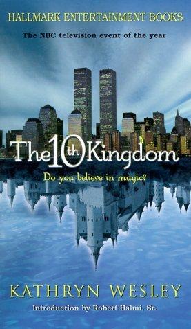 The 10th Kingdom by Kathryn Wesley
