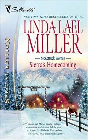 Sierra's Homecoming by Linda Lael Miller
