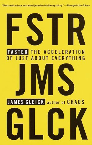 faster-the-acceleration-of-just-about-everything