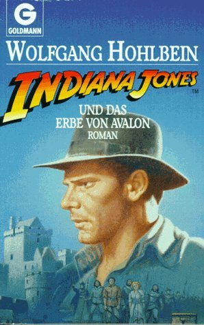 Indiana Jones und das Erbe von Avalon (Indiana Jones, #8)