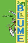 Superfudge (Fudge, #3)