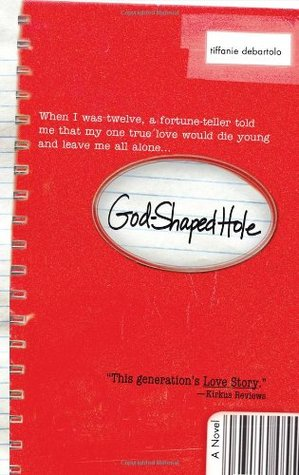 God-Shaped Hole by Tiffanie DeBartolo