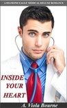 Inside Your Heart (Heartthrobs On Call, Book 1)