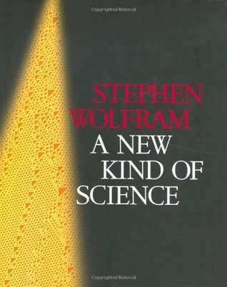 A New Kind of Science by Stephen Wolfram