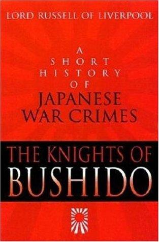 The Knights of Bushido by Edward Frederick Langley Ru...