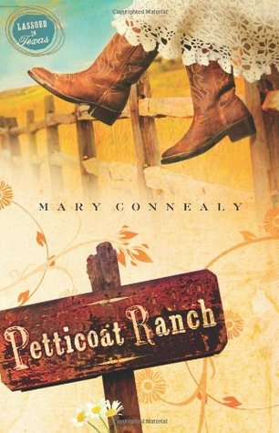Petticoat Ranch (Lassoed in Texas, #1)