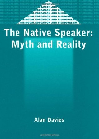 The Native Speaker: Myth and Reality (2nd Edition)