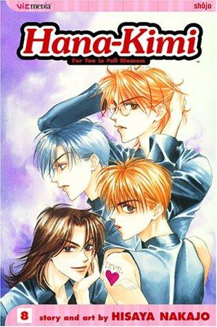 Hana-Kimi: For You in Full Blossom, Vol. 8 (Hana-Kimi: For You in Full Blossom, #8)