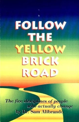 follow-the-yellow-brick-road-the-five-disciplines-of-people-who-actually-change