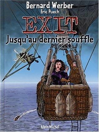 Exit, tome 3: Jusqu'au dernier souffle