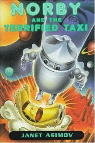 Norby and the Terrified Taxi (Norby, #11)