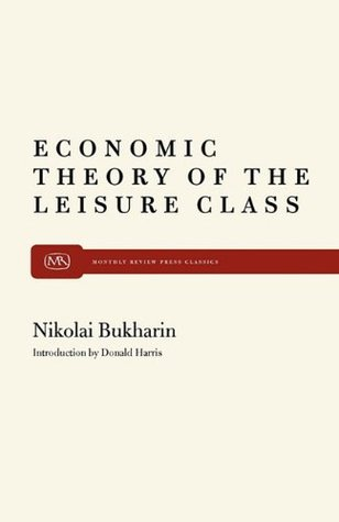 the theory of the leisure class Thorstein veblen, the theory of the leisure class.