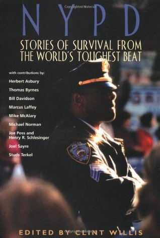 NYPD: Stories of Survival from the World's Toughest Beat