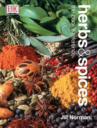 Herbs & Spices: The Cook's Reference
